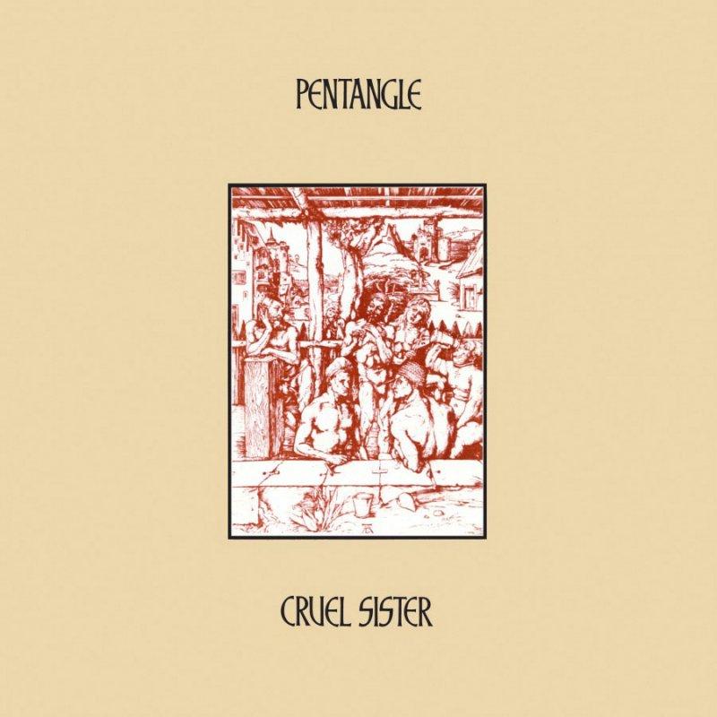 Image of   Pentangle - Cruel Sister - Vinyl / LP