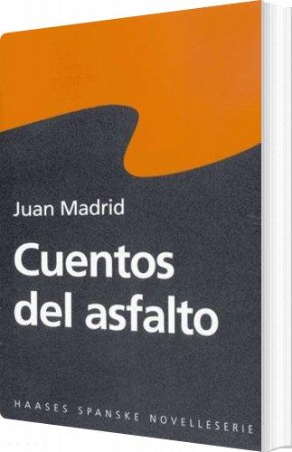 Image of   Cuentos Del Asfalto - Juan Madrid - Bog