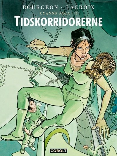 Image of   Cyanns Saga 5: Tidskorridorerne - Francois Bourgeon - Tegneserie