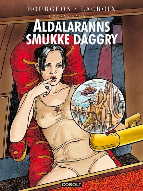Image of   Cyanns Saga 6: Adalaranns Smukke Daggry - Lacroix - Tegneserie