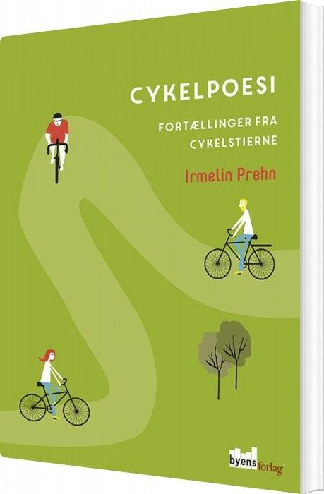 Cykelpoesi - Irmelin Prehn - Bog
