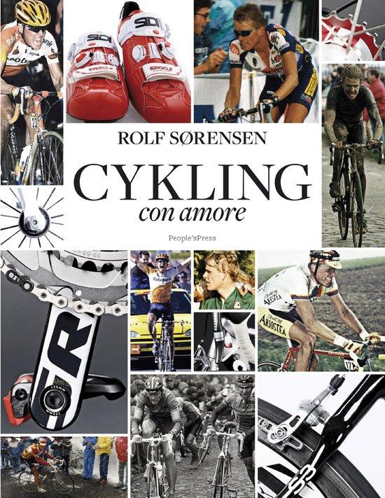Image of   Cykling Con Amore - Rolf Sørensen - Bog