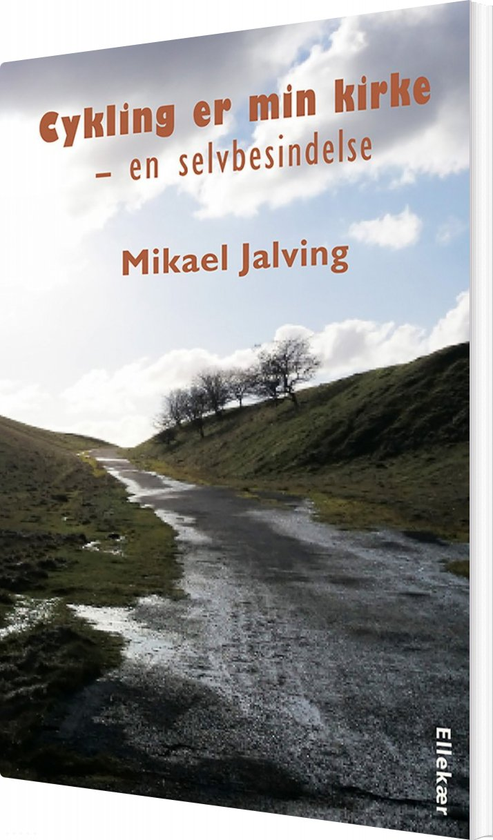 Image of   Cykling Er Min Kirke - Mikael Jalving - Bog