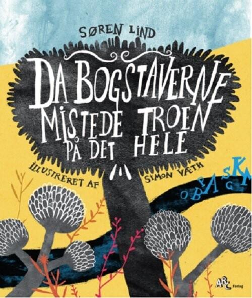 Image of   Da Bogstaverne Mistede Troen På Det Hele - Søren Lind - Bog