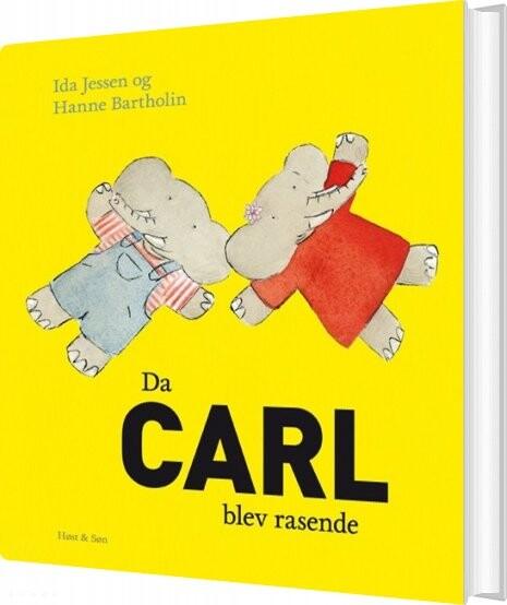 Image of   Da Carl Blev Rasende - Hanne Bartholin - Bog