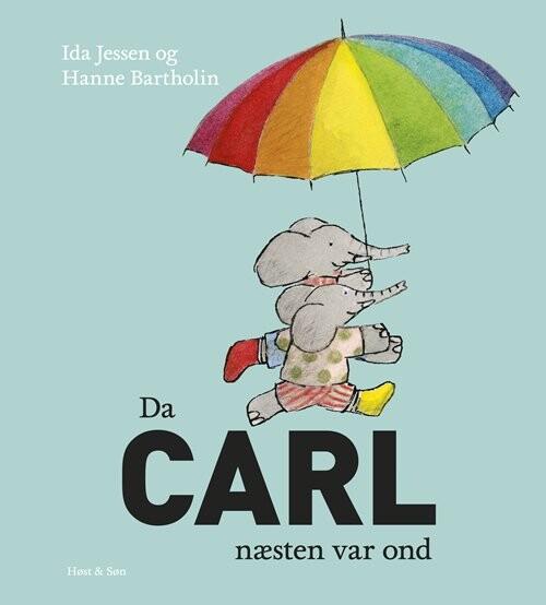 Image of   Da Carl Næsten Var Ond - Hanne Bartholin - Bog