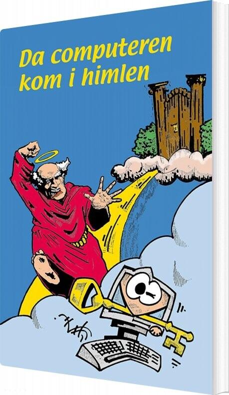 Image of   Da Computeren Kom I Himlen - Helmut Rudigier - Bog