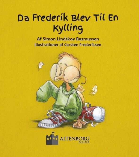 Billede af Da Frederik Blev Til En Kylling - Simon Lindskov Rasmussen - Bog