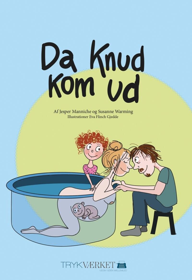 Image of   Da Knud Kom Ud - Jesper Manniche - Bog