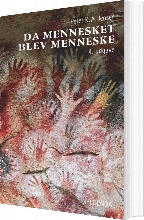 Image of   Da Mennesket Blev Menneske - Peter K. A. Jensen - Bog