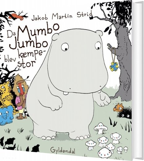 Da Mumbo Jumbo Blev Kæmpestor - Jakob Martin Strid - Bog