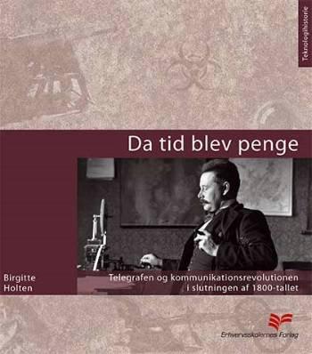 Image of   Da Tid Blev Penge - Birgitte Holten - Bog