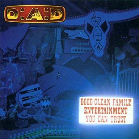 D-a-d - Good Clean Family Entertaiment - CD