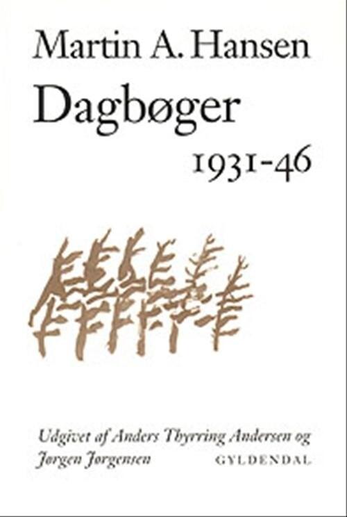 Dagbøger - Martin A. Hansen - Bog