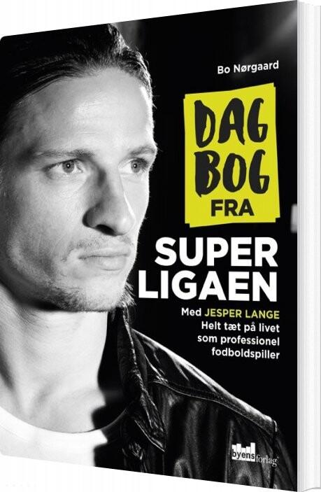 Image of   Dagbog Fra Superligaen - Bo Nørgaard - Bog