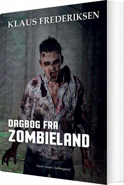 Image of   Dagbog Fra Zombieland - Klaus Frederiksen - Bog