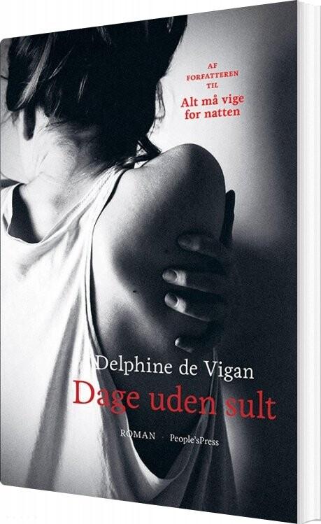 Dage Uden Sult - Delphine De Vigan - Bog