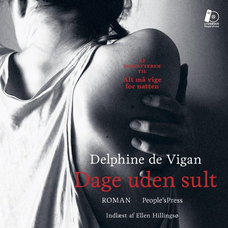 Image of   Dage Uden Sult - Delphine De Vigan - Cd Lydbog