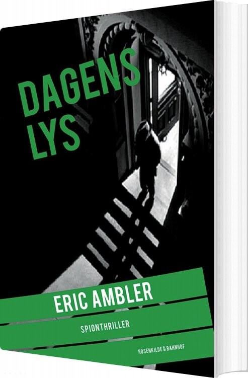 Image of   Dagens Lys - Eric Ambler - Bog