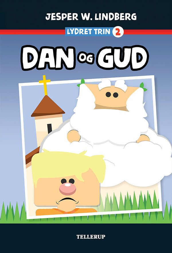 Image of   Dan Og Gud - Jesper W. Lindberg - Bog