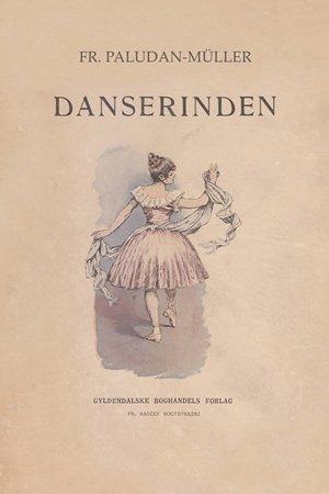 Image of   Dandserinden - Fr. Paludan-müller - Bog