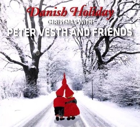 Image of   Peter Vesth And Friends - Danish Holiday - CD