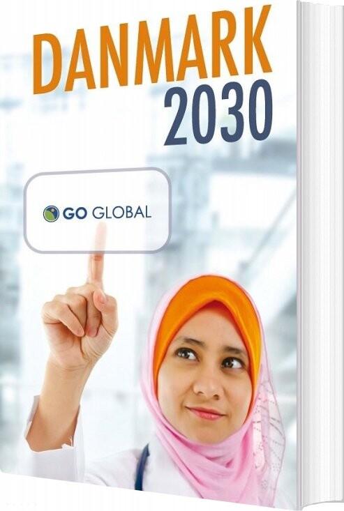 Image of   Danmark 2030 - Lene Andersen - Bog