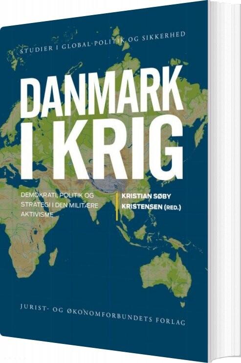 Billede af Danmark I Krig - Kristian Søby Kristensen - Bog