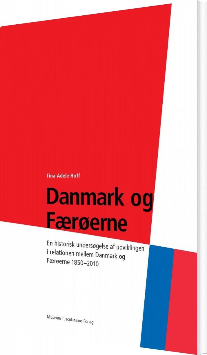 Danmark Og Færøerne - Tina Hoff - Bog