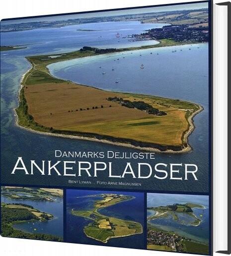 Image of   Danmarks Dejligste Ankerpladser - Bent Lyman - Bog