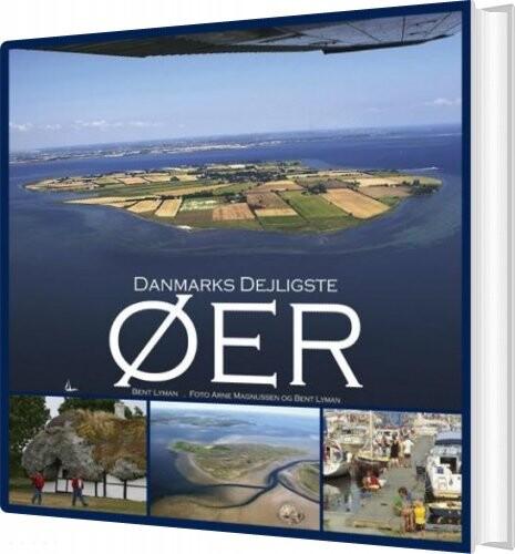 Image of   Danmarks Dejligste øer - Bent Lyman - Bog
