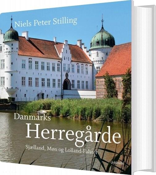 Image of   Danmarks Herregårde - Niels Peter Stilling - Bog