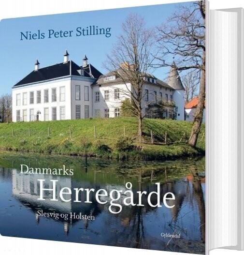 Danmarks Herregårde - Niels Peter Stilling - Bog