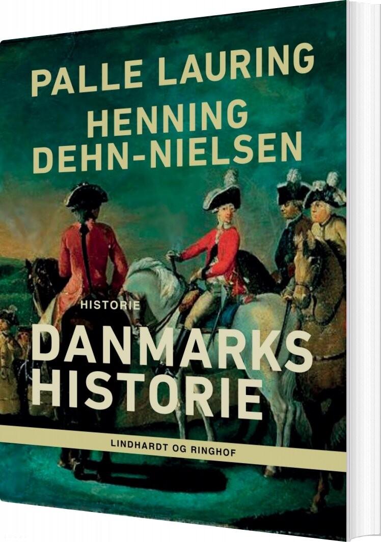 Image of   Danmarks Historie - Henning Dehn-nielsen - Bog