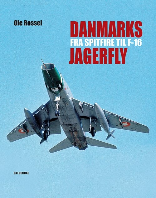 Image of   Danmarks Jagerfly - Ole Rossel - Bog