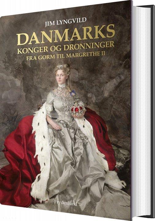Image of   Danmarks Konger Og Dronninger - Jim Lyngvild - Bog