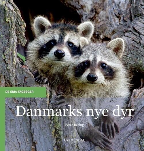 Image of   Danmarks Nye Dyr - Peter Bering - Bog