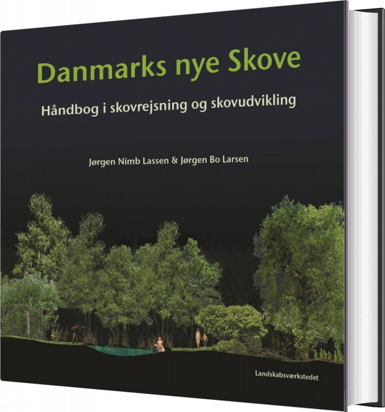 Image of   Danmarks Nye Skove - Jørgen Nimb Lassen - Bog