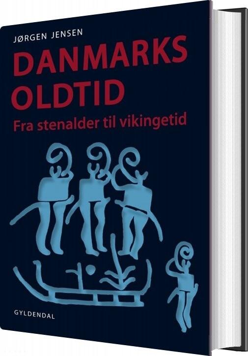Image of   Danmarks Oldtid - Jørgen Jensen - Bog