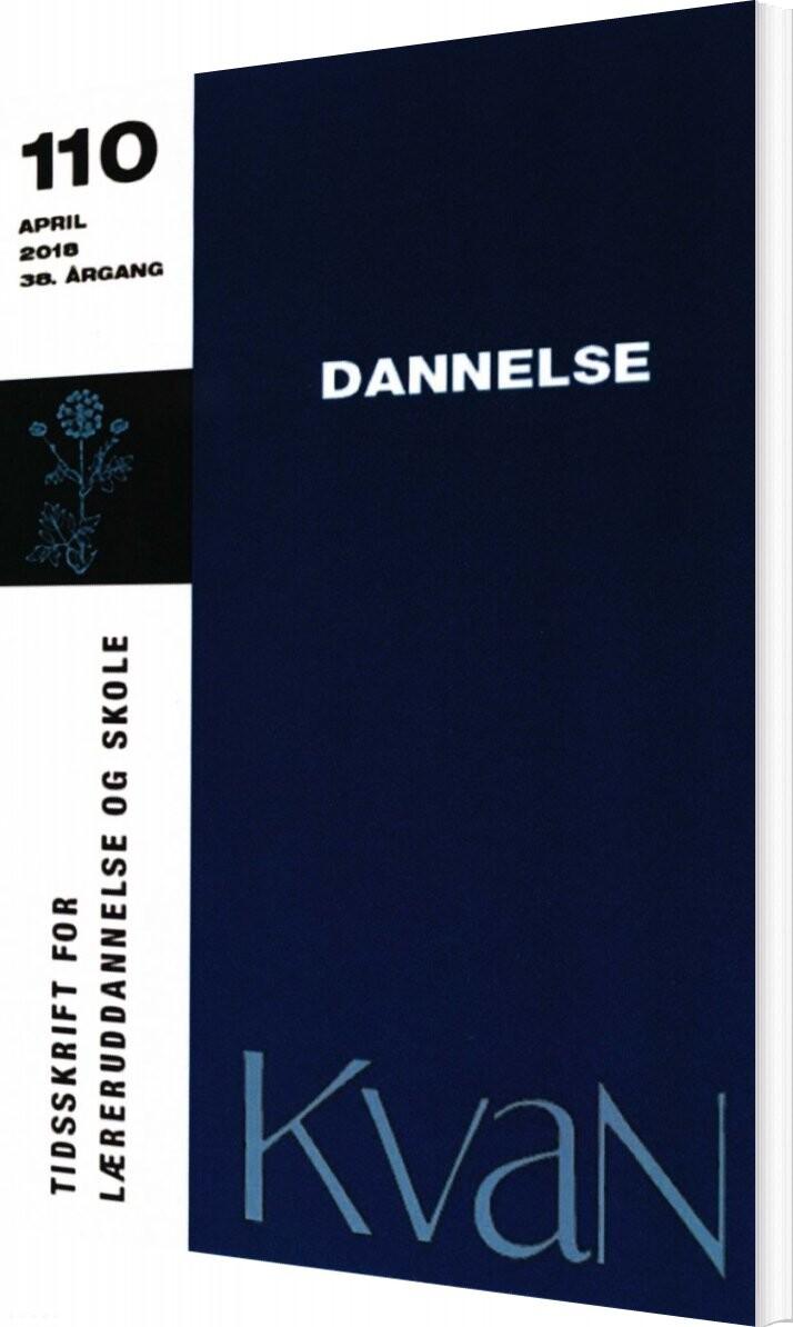Dannelse - Kvan 110 - Jacob Kjærsgaard Mortensen - Bog