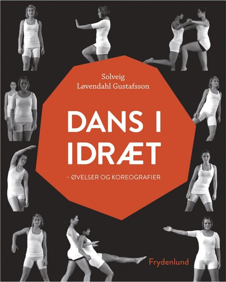 Image of   Dans I Idræt - Solveig Løvendahl Gustafsson - Bog