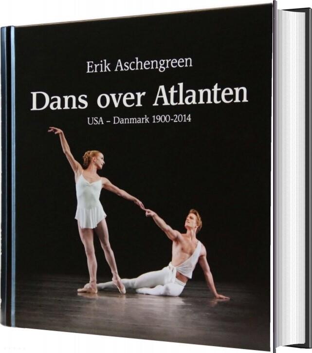 Image of   Dans Over Atlanten - Erik Aschengreen - Bog