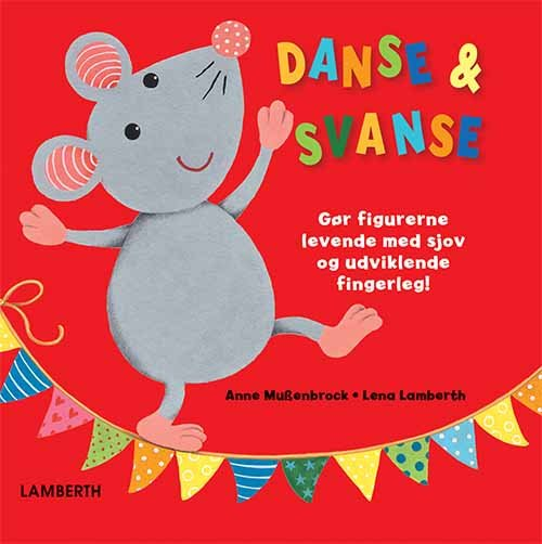 Danse & Svanse - Lena Lamberth - Bog