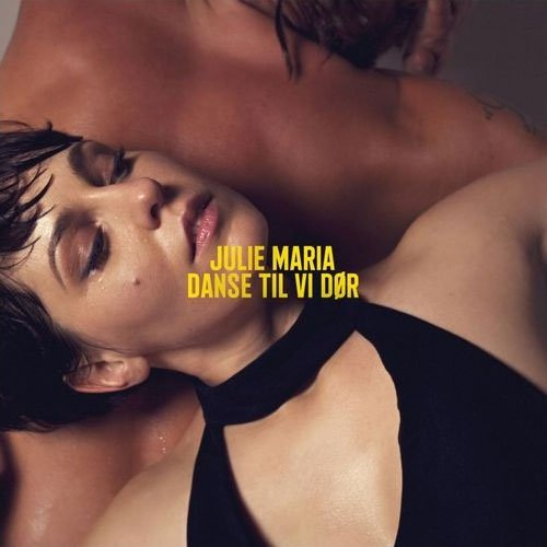 Julie Maria - Danse Til Vi Dør - CD