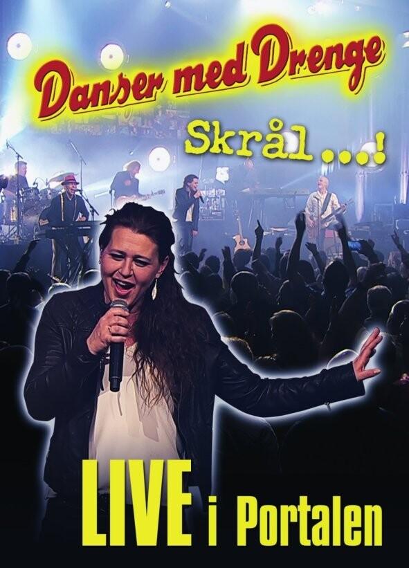Image of   Danser Med Drenge: Skrål - Live I Portalen - DVD - Film