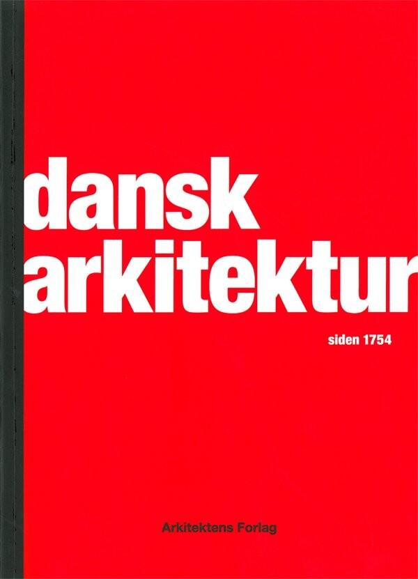 Image of   Dansk Arkitektur Siden 1754 - Tobias Faber - Bog