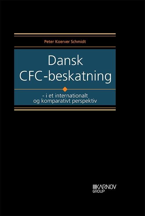 Dansk Cfc-beskatning - Peter Koerver Schmidt - Bog
