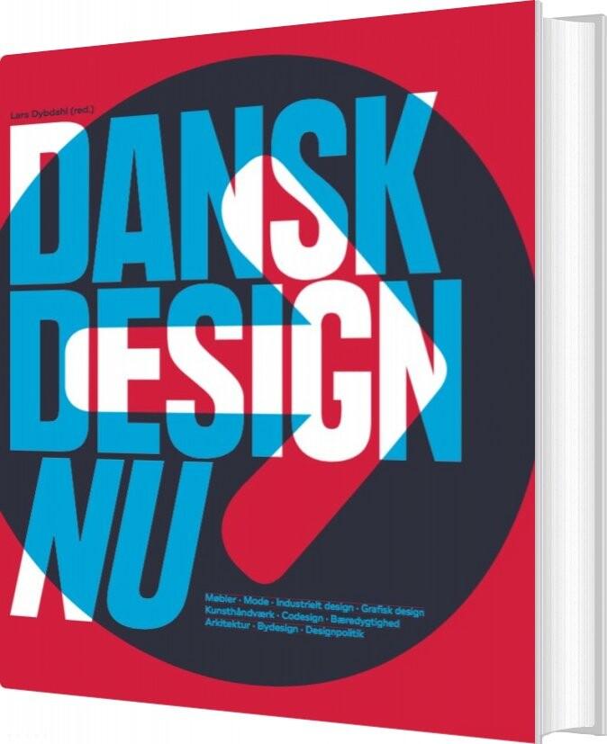 Image of   Dansk Design Nu - Lars Dybdahl - Bog