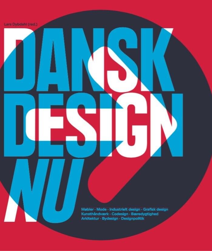 Billede af Dansk Design Nu - Lars Dybdahl - Bog