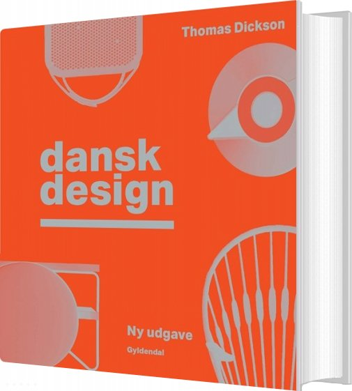 Image of   Dansk Design - Thomas Dickson - Bog